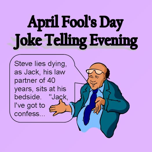 An Evening Of Jokes For April Fools
